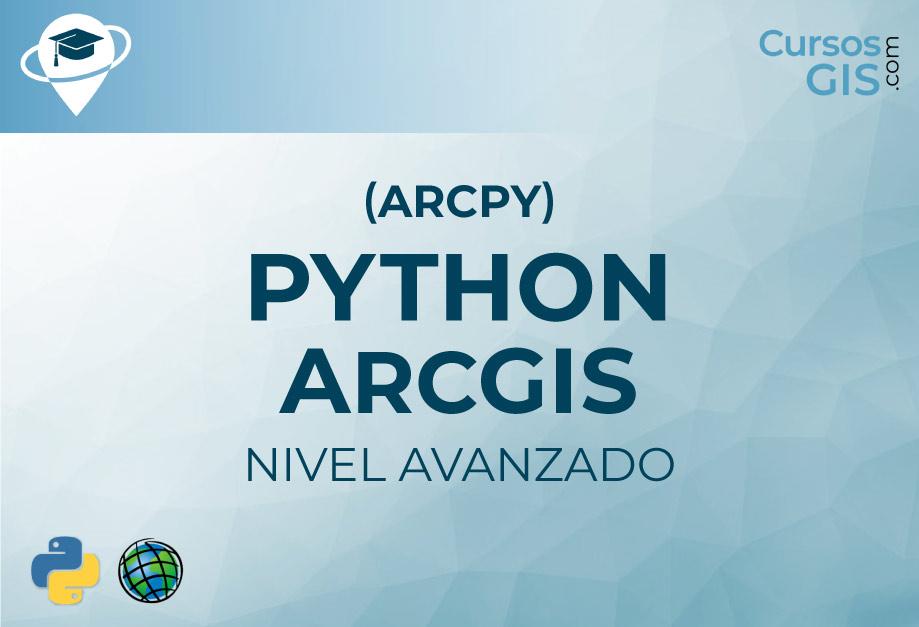 Curso de Python Avanzado en ArcGIS