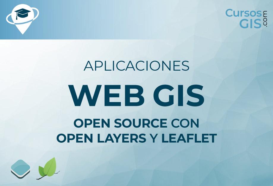 Aplicaciones Web GIS OpenLayers y Leaflet - Julio 2021