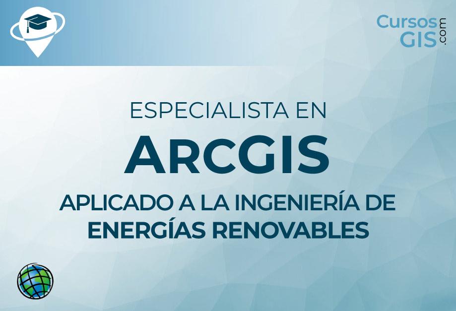 Curso Online ArcGIS 10 aplicado a Ingeniería de Energías Renovables